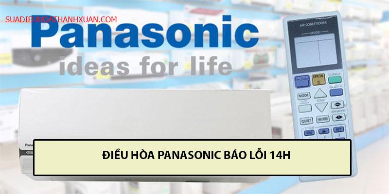 điều hòa Panasonic báo lỗi 14h