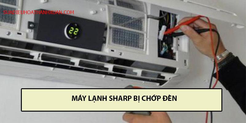 máy lạnh sharp bị chớp đèn
